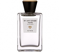 ALTAIA BY ANY OTHER NAME EAU DE PARFUM – ПАРФЮМЕРНАЯ ВОДА