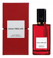 Diana Vreeland Perfectly Marvelous - Парфюмерная вода