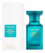 TOM FORD NEROLI PORTOFINO ACQUA - туалетная вода