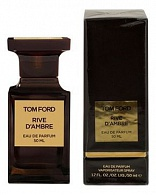 TOM FORD RIVE D'AMBRE - парфюмерная вода