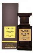 TOM FORD SHANGHAI LILY - парфюмерная вода